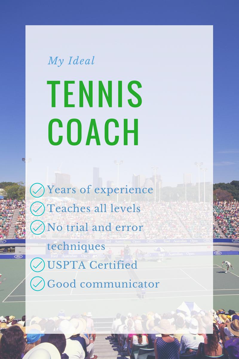 Ideal Tennis Coach