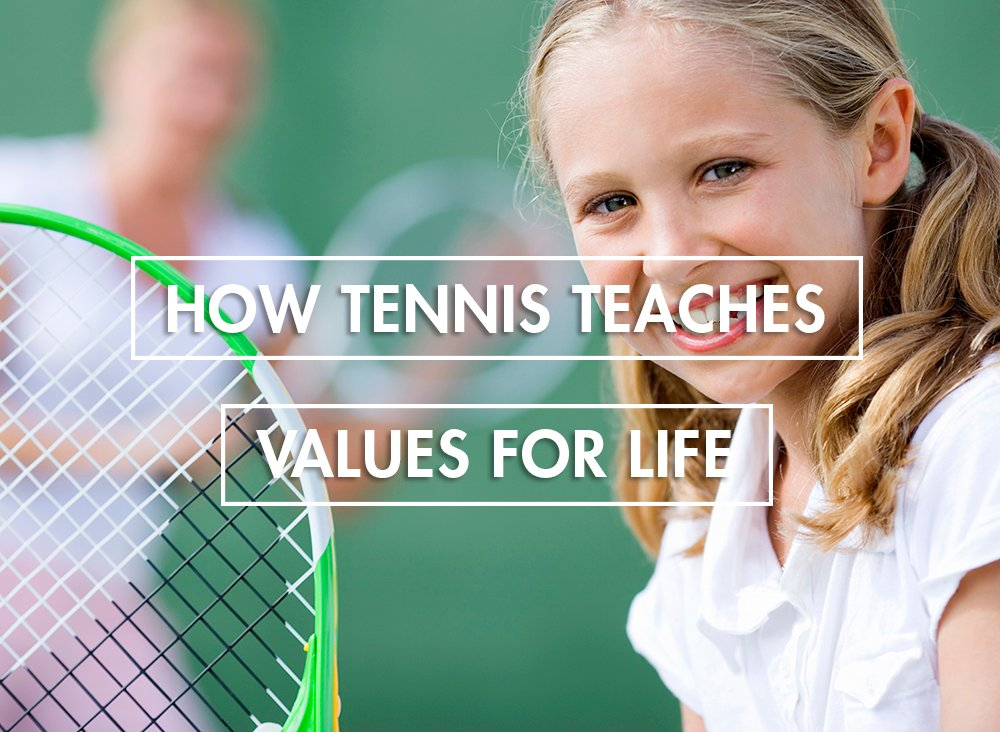10 Values Tennis Teaches Kids For Life