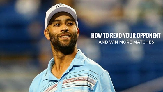 How to Read Your Opponent and Win More Matches
