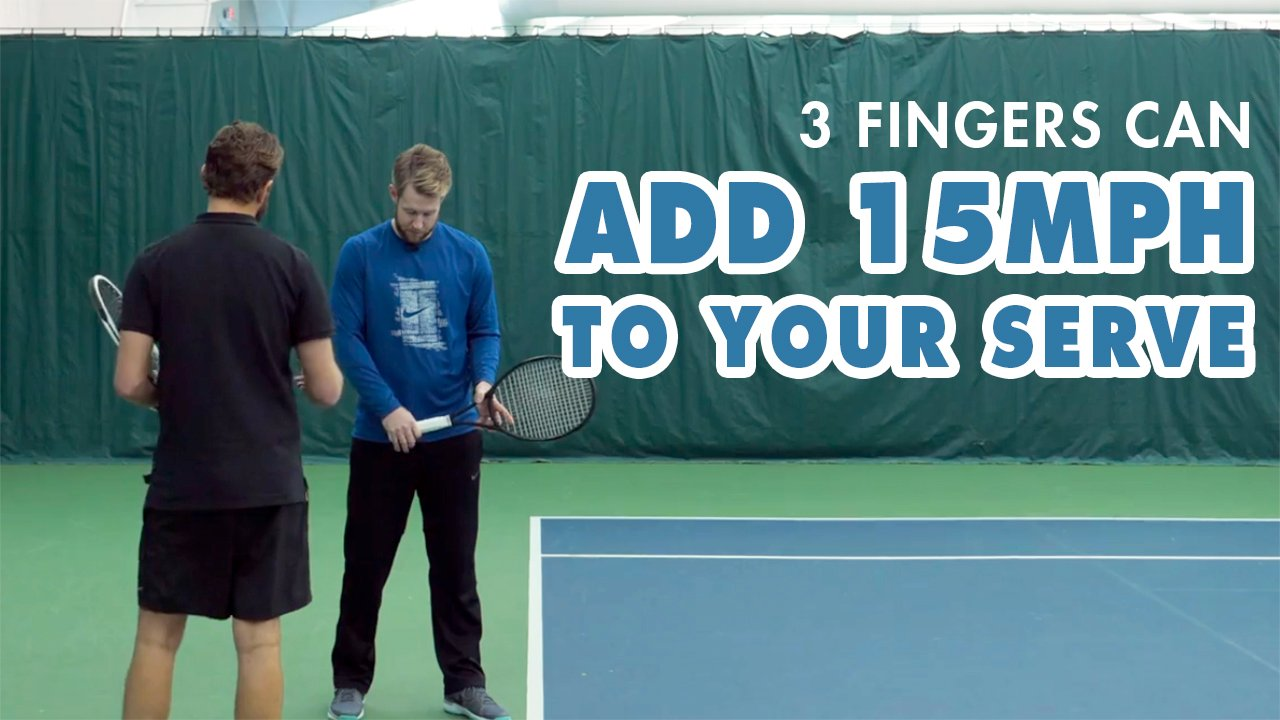 How 3 FINGERS Can Add 15+ MPH To Your Serve