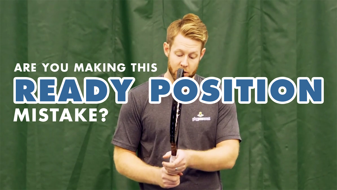 The Importance of the Correct Ready Position