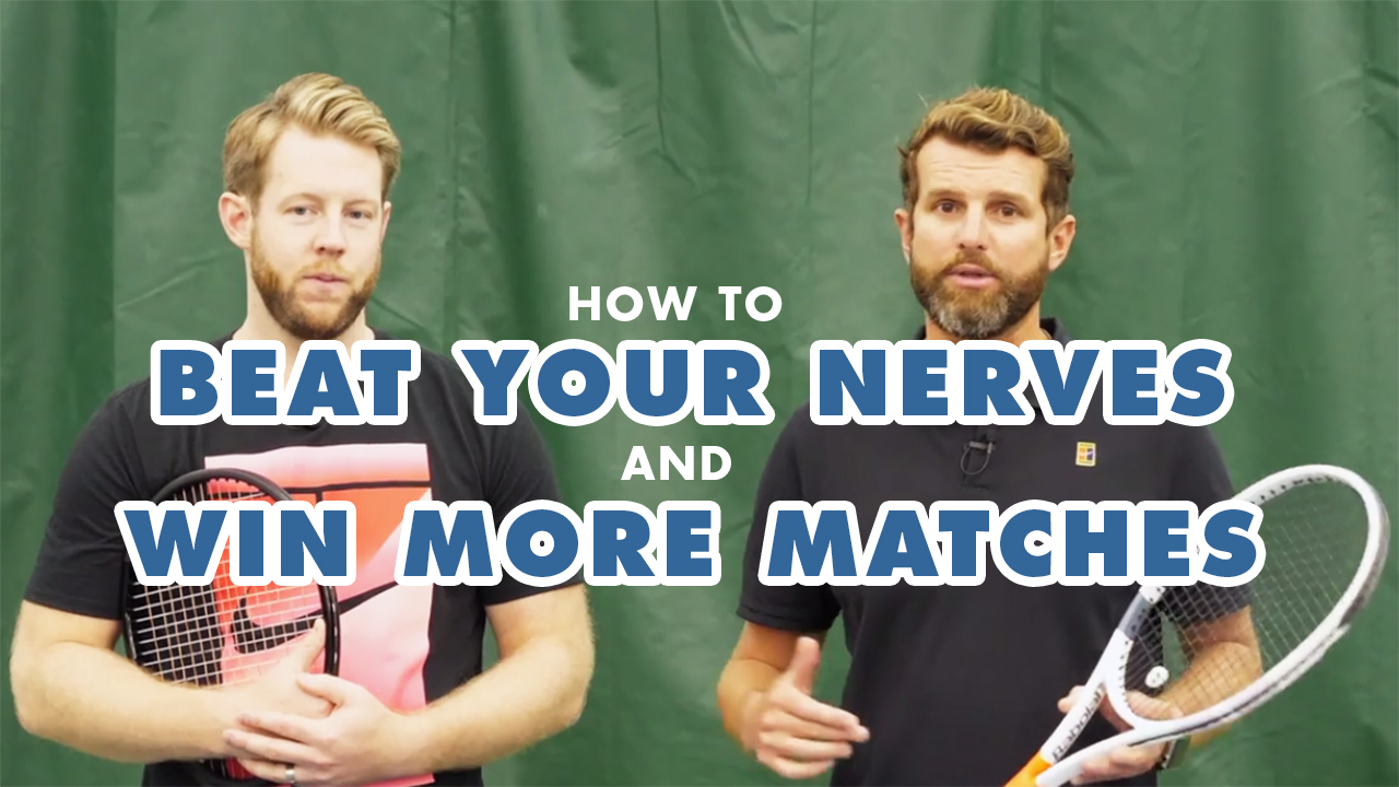 How To BEAT Your NERVES On The Tennis Court