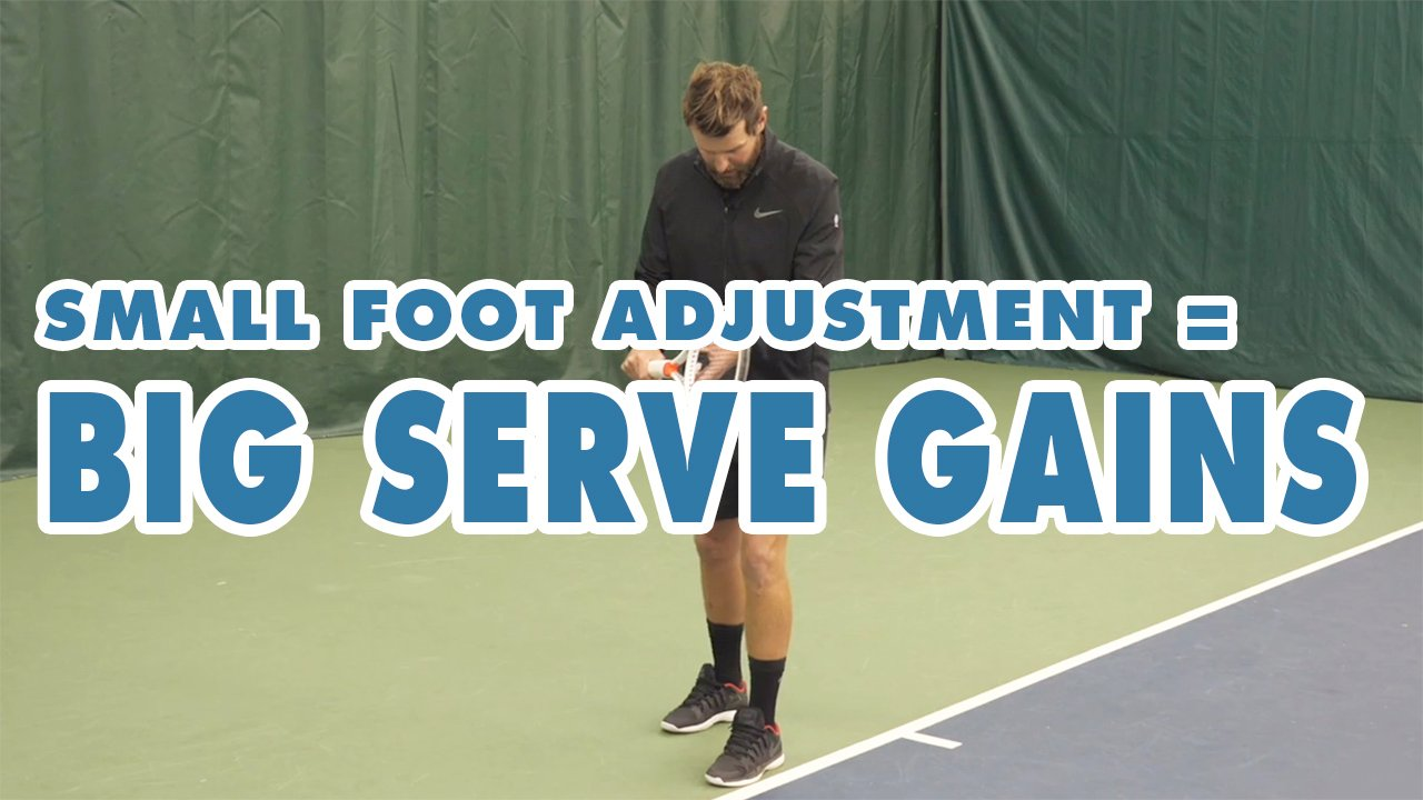 Hit BIG Kick and Slice Serves With This SMALL Foot Adjustment