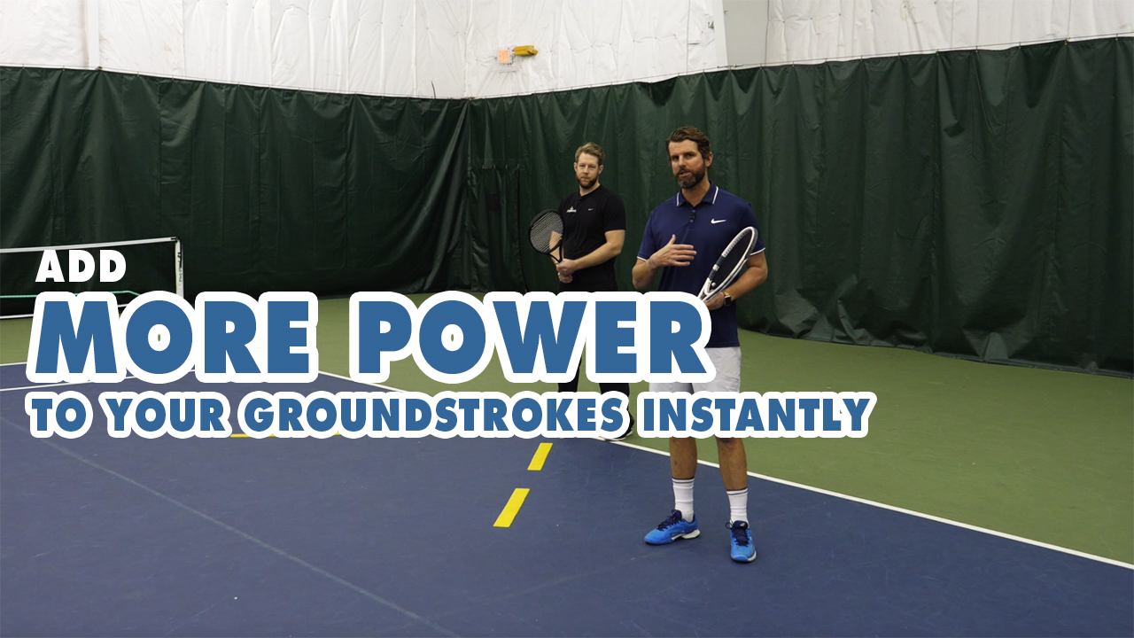 Add more POWER to your groundstrokes INSTANTLY