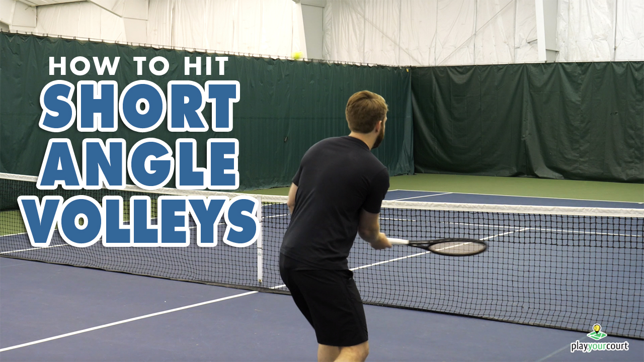 How To HIT Short Angle VOLLEYS - Tennis Volley Lesson