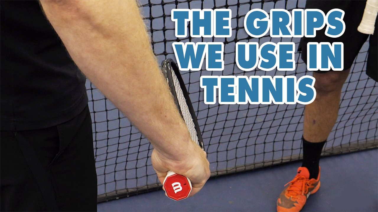 The GRIPS of Tennis and What We RECOMMEND That You Use