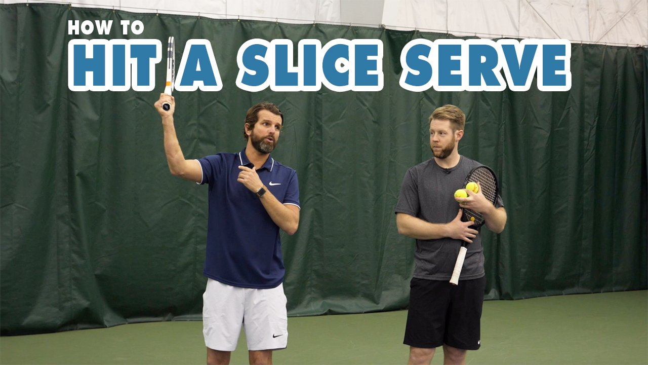 HOW TO Hit A Slice Serve - Tennis Lesson