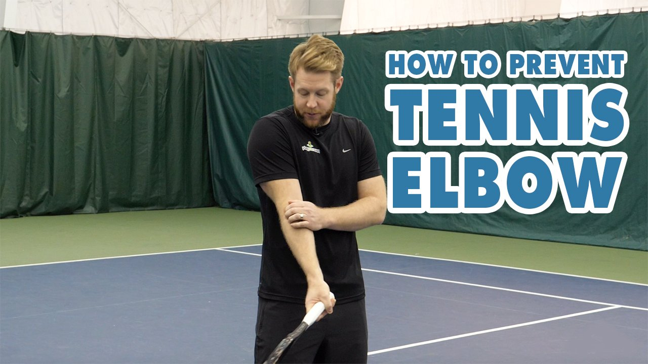 How To Prevent Tennis Elbow - Tennis Health Tip