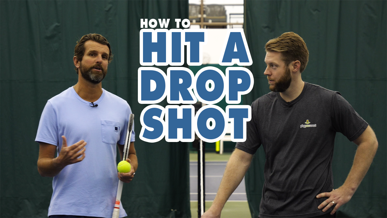 HOW TO Hit A Drop Shot - Tennis Lesson