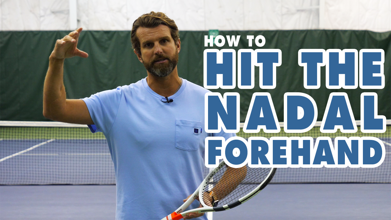 How To Hit The NADAL Forehand