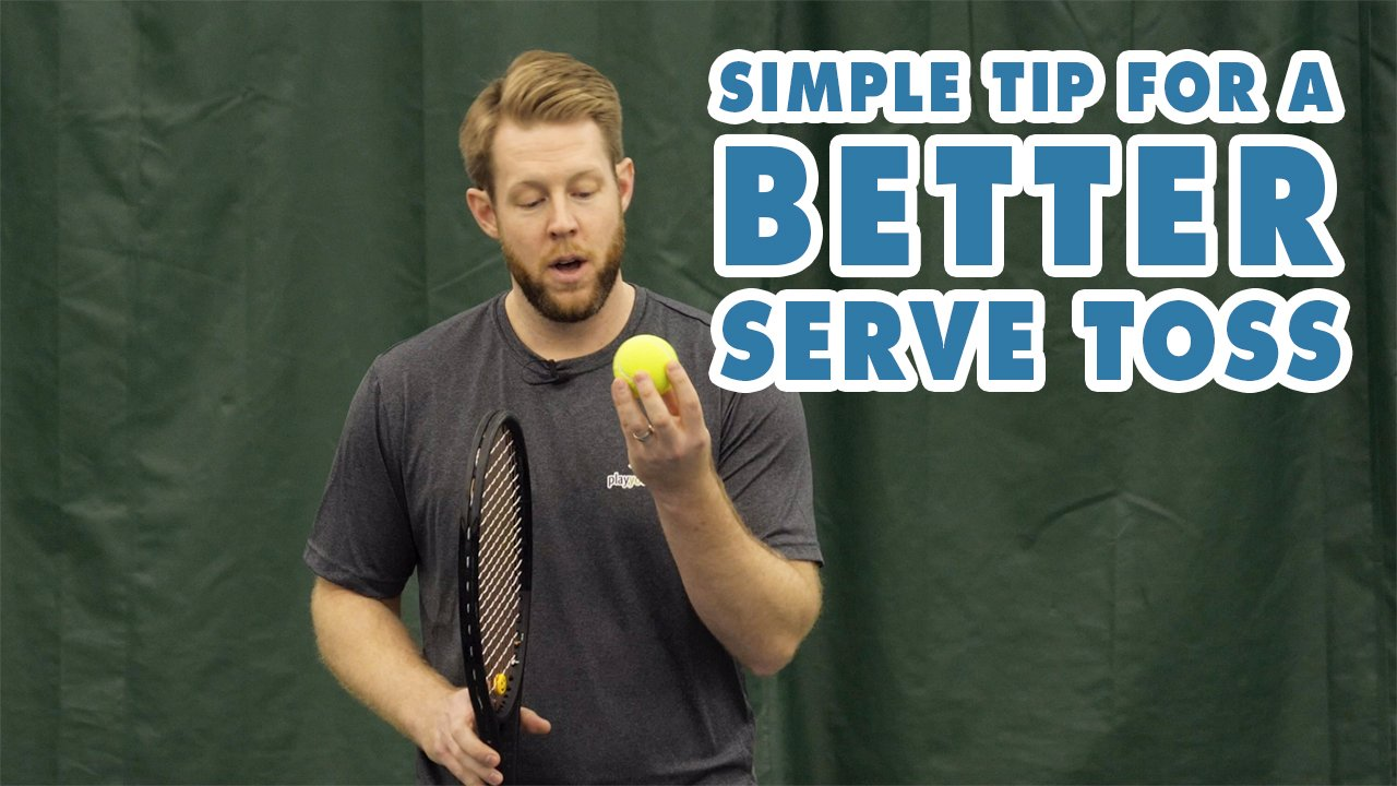 SIMPLE TIP For A Better Serve Toss