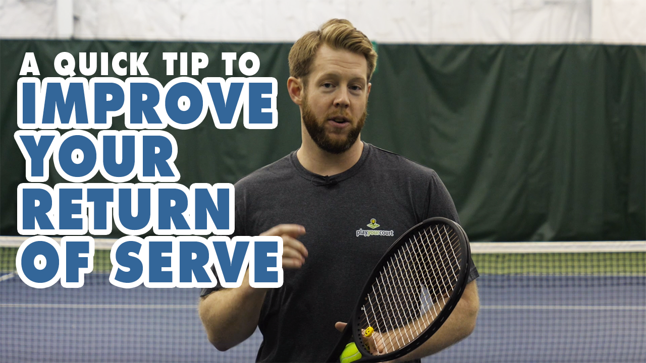 A QUICK TIP To IMPROVE Your Return Of Serve