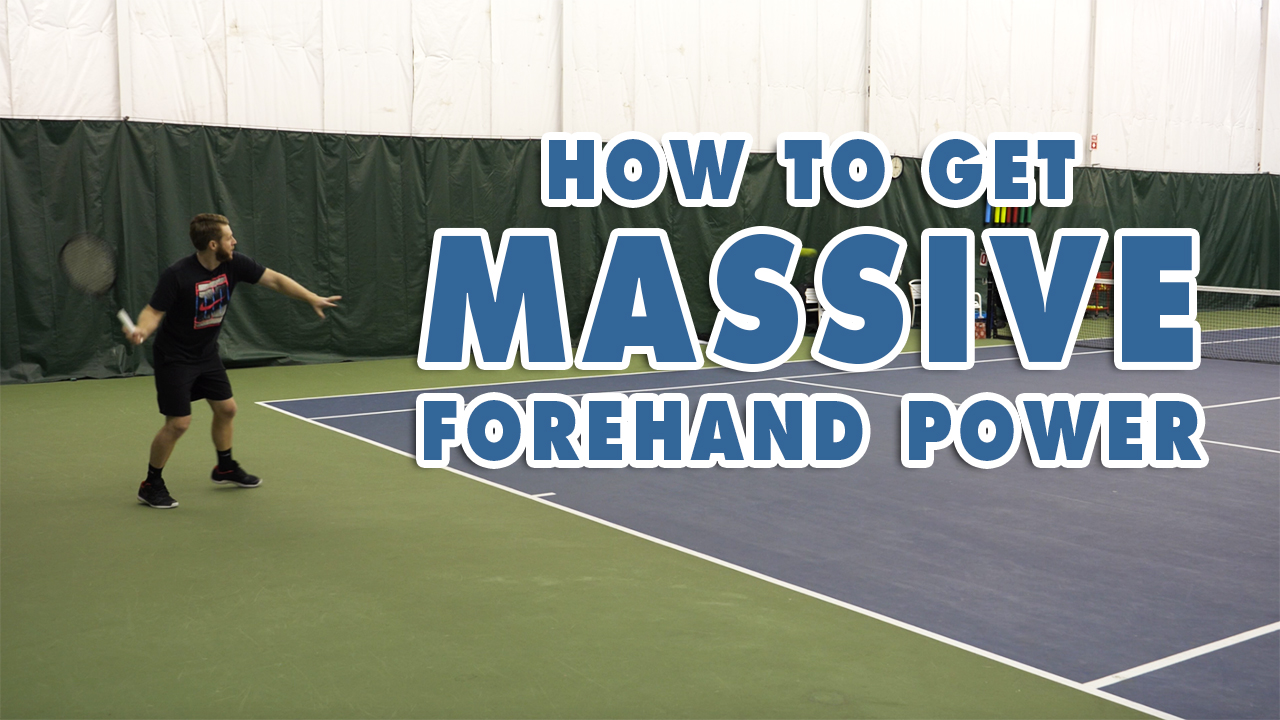 How To Get MASSIVE Forehand POWER