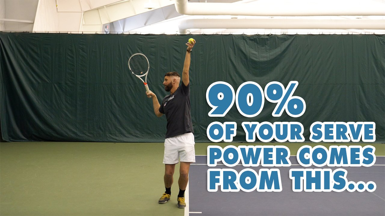 90% Of Your Serve Power Comes From This - Tennis Lesson