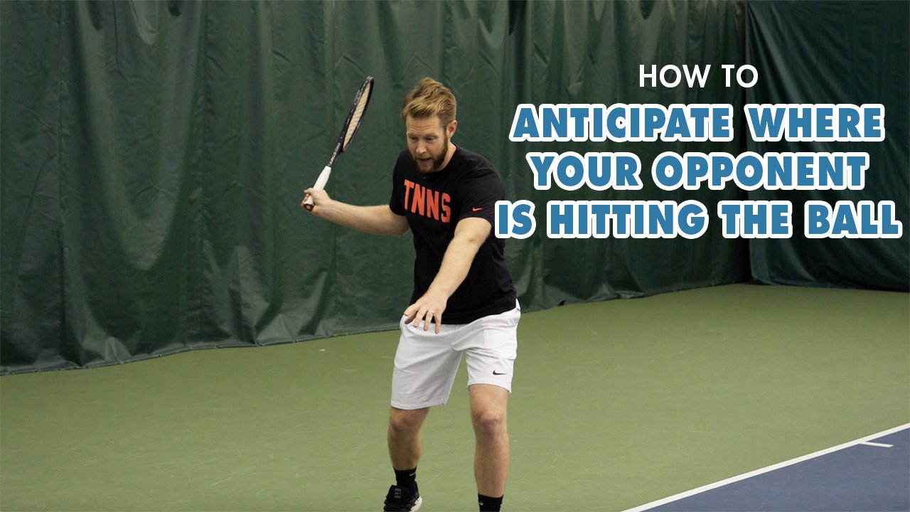 Intermediate Player Tennis Tip: How To ANTICIPATE Where Your Opponent Is Hitting The Ball