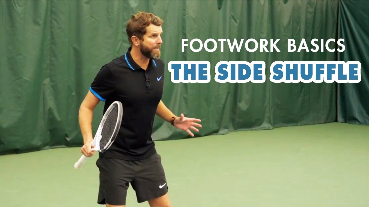 Tennis Tips: The Foundation Behind Good Tennis Footwork - The 'Side Shuffle'