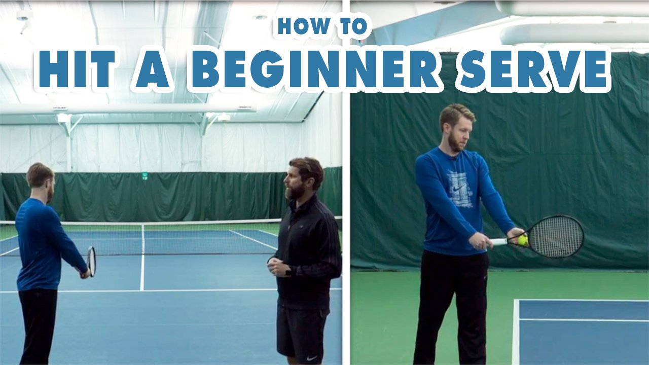 How To Hit A Tennis Serve - Fundamentals for Beginner Tennis Players