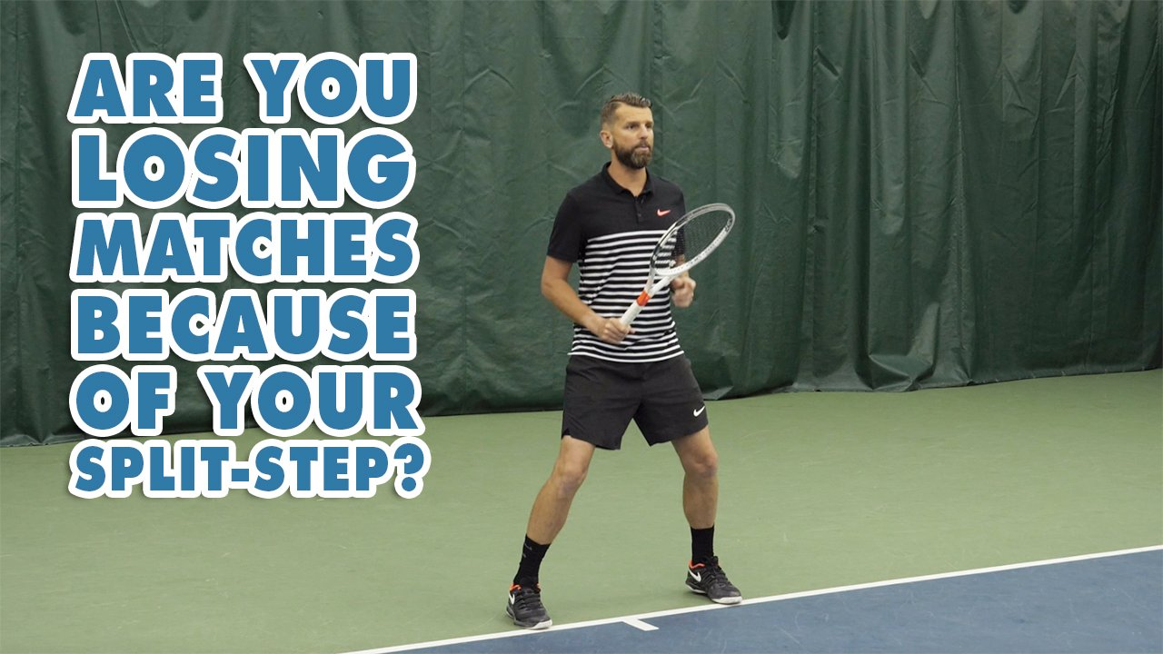 Are You Losing Matches Because Of Your Split Step