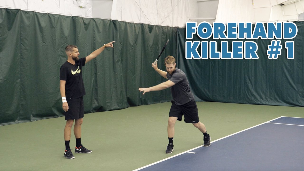 Forehand KILLER [Part 1]: Three Common Tennis Forehand Mistakes