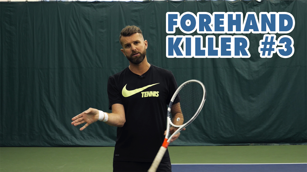 Forehand KILLER [Part 3] - The final Forehand Mistake