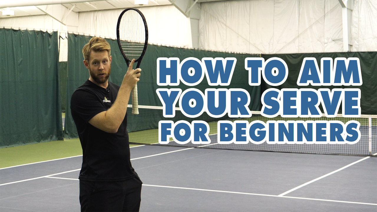 How To Aim Your Serve For Beginners