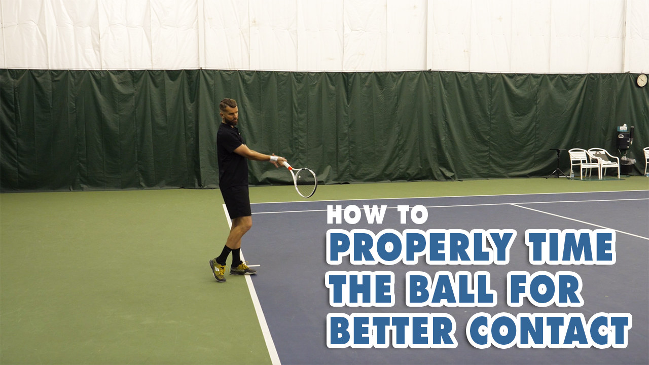 How To Properly Time The Ball For Better Contact