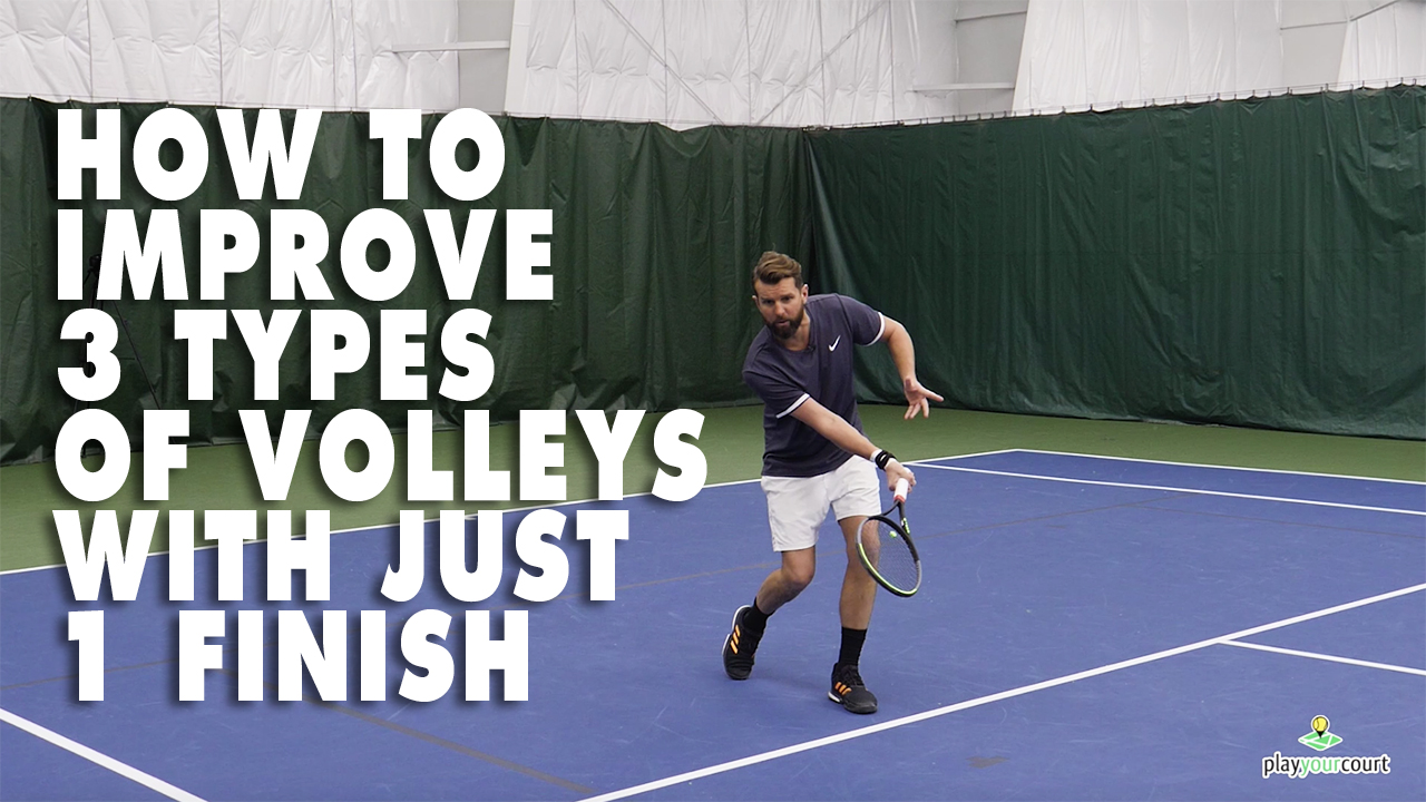 How To Improve 3 Types Of Volleys With Just 1 Finish