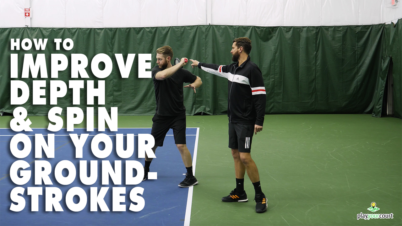 How To Improve Depth And Spin On Your Groundstrokes