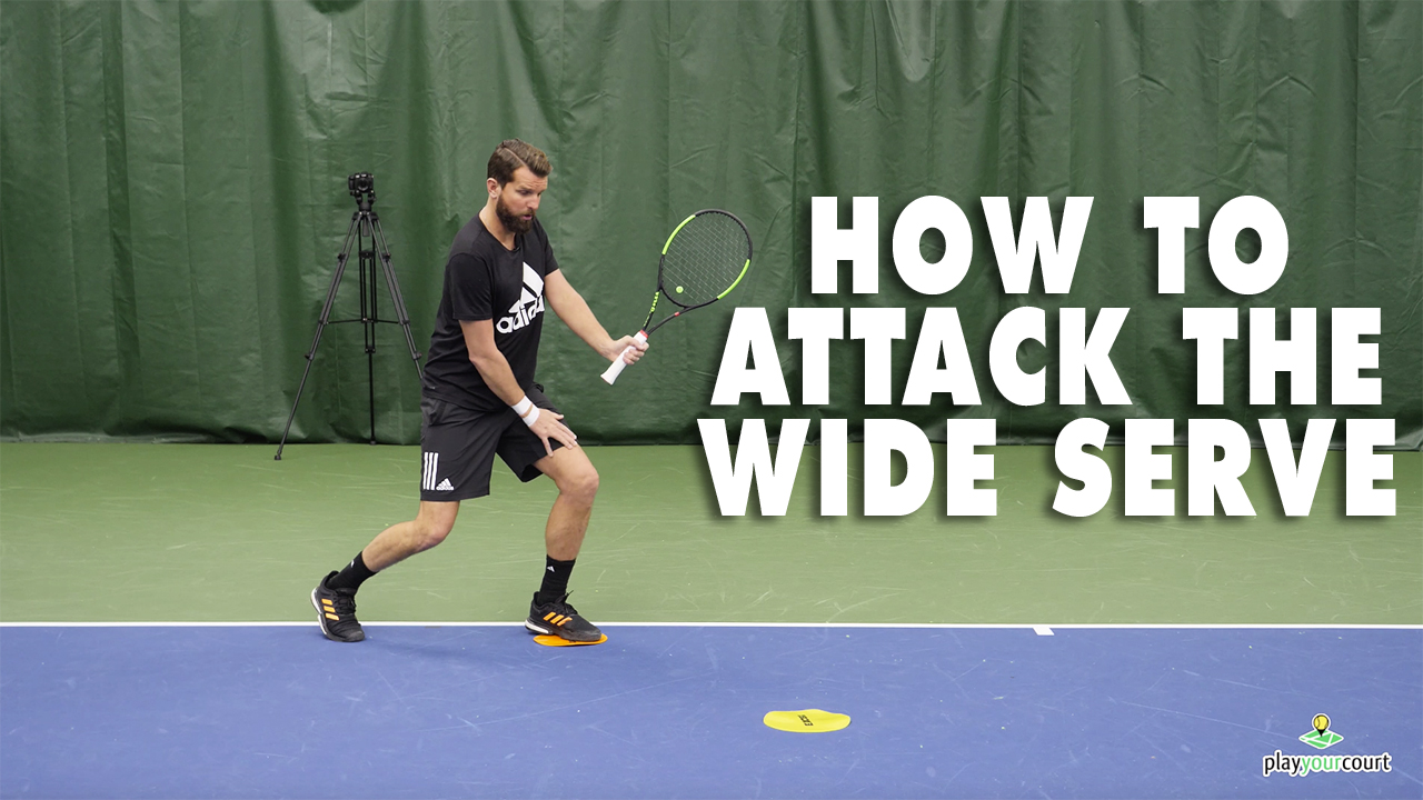 Tennis Tips: How To Attack Those Wide Serves