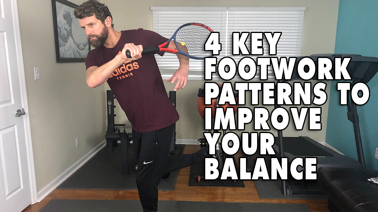 4 Key Footwork Patterns To Improve Your Balance [Part 1]