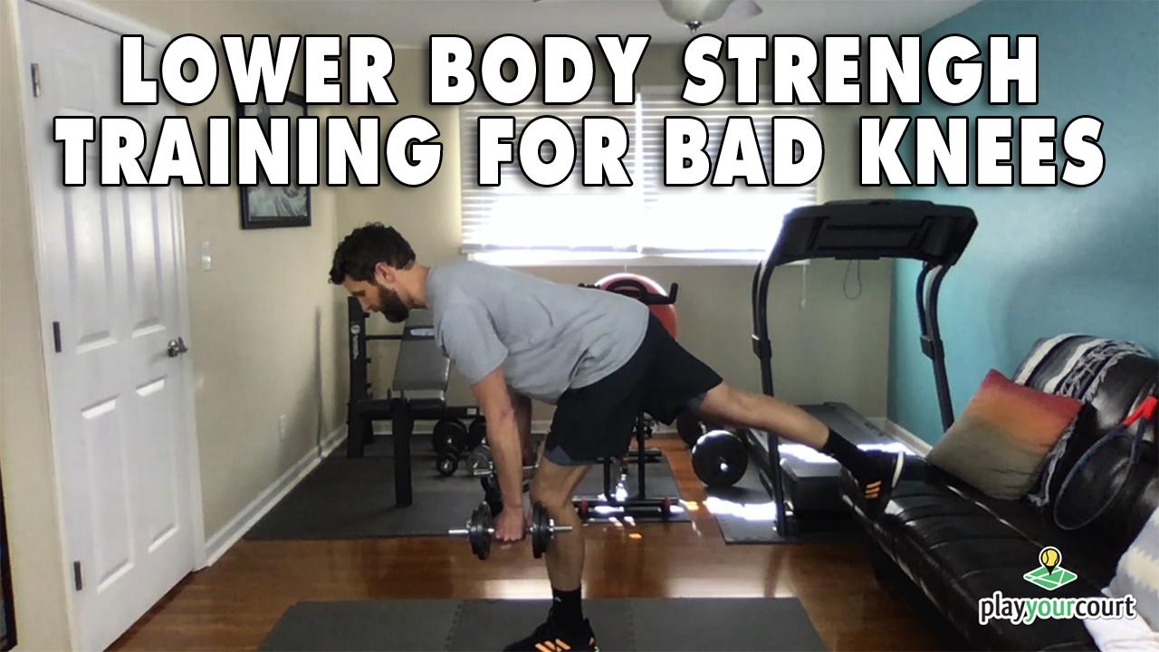 Lower Body Strength Training For Bad Knees