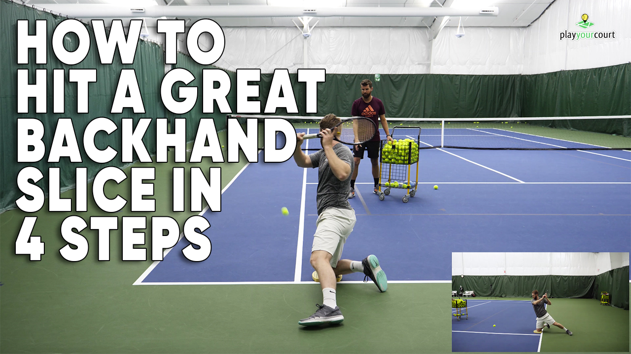 How To Hit A Great Backhand Slice In 4 Steps! 🎾