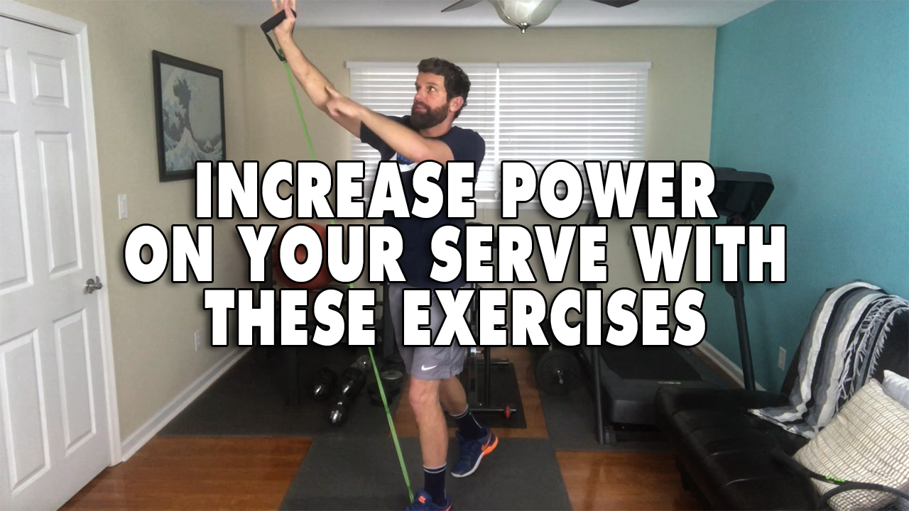 Improve Power On Your Serve With This Key Exercise!