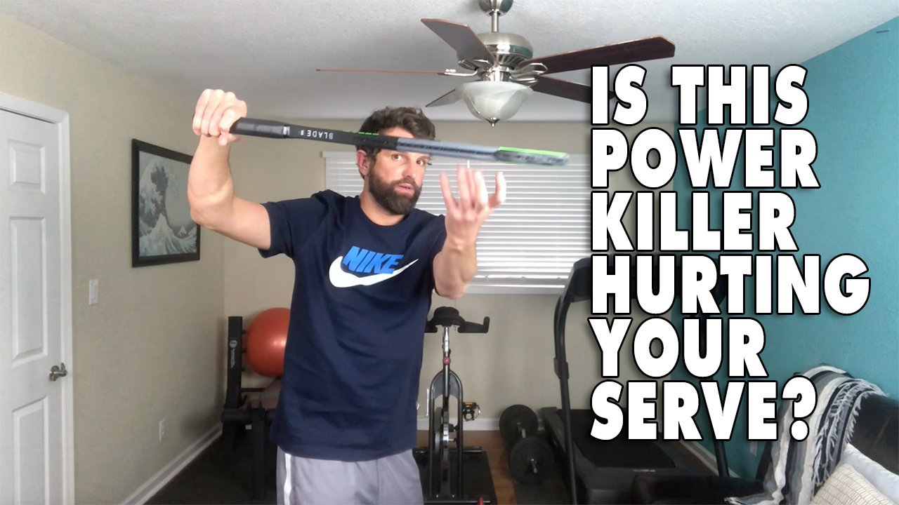 Is This Power Killer Hurting Your Tennis Serve?