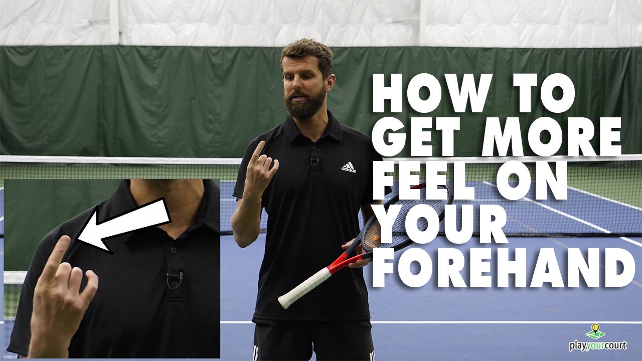 Easy Trick To Improve Feel On The Forehand