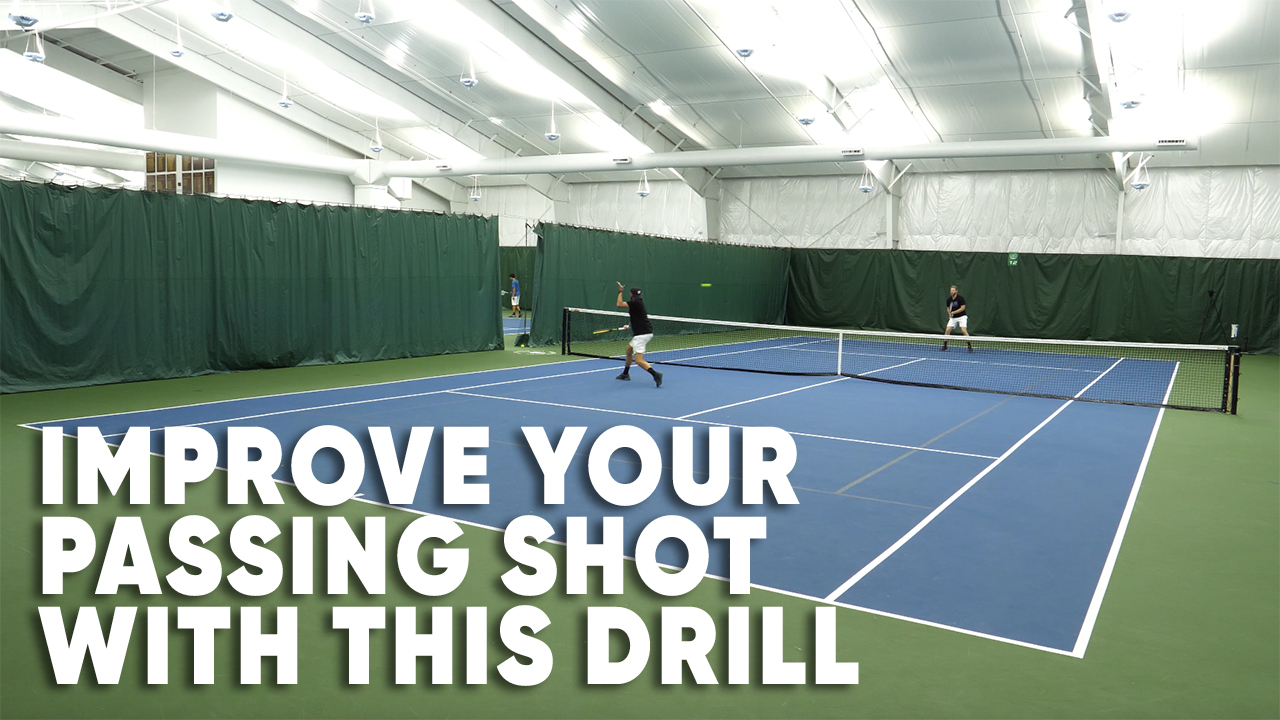 Improve Your Passing Shot With This Tennis Drill