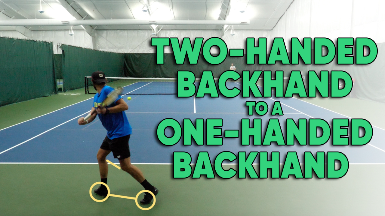 4 Things You Need To Do To Switch From A Two-Handed Backhand to One-Handed Backhand