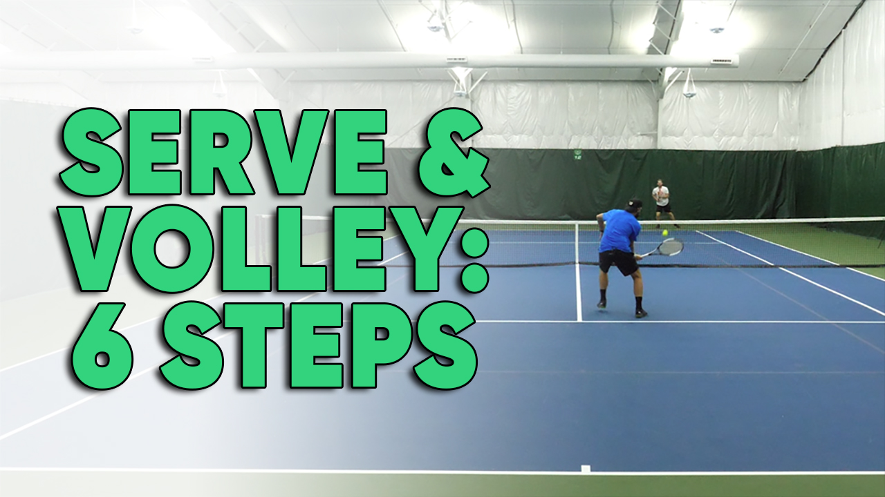 How and When to Serve and Volley