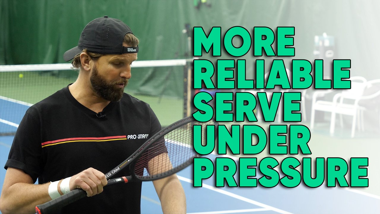 How To Make Your Serve More Reliable Under Pressure