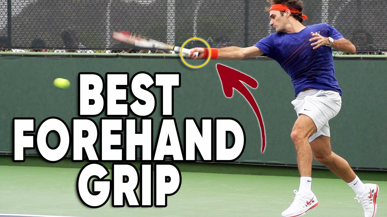 What's the Best Tennis Forehand Grip?