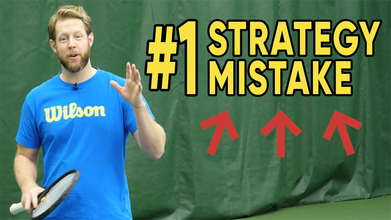 #1 Strategy Mistake - Tennis Tactics