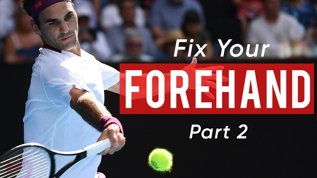 Fix Your Forehand For More Power - Part 2
