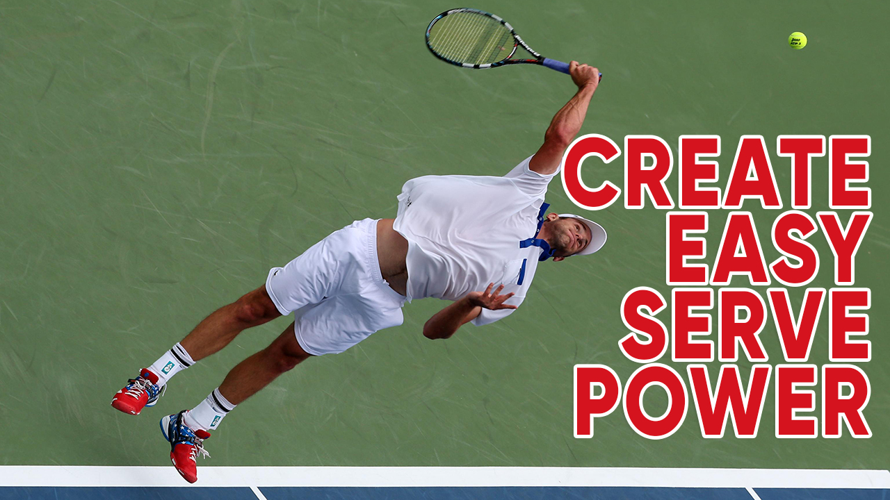 How To Create Easy Serve Power