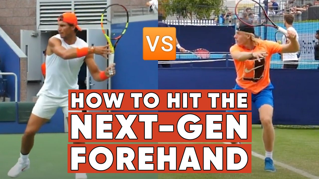How to Hit the Next Gen Forehand