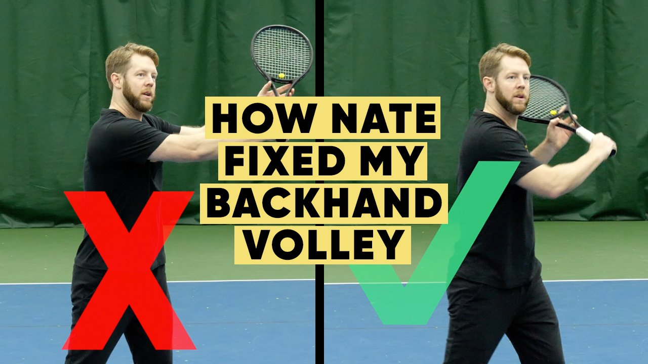 How Nate Fixed My Backhand Volley