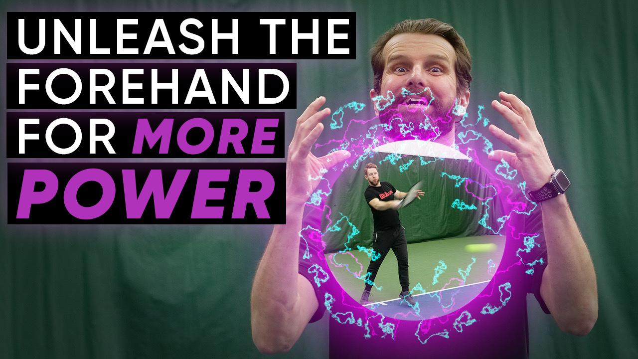 Unleash The Forehand For More Power